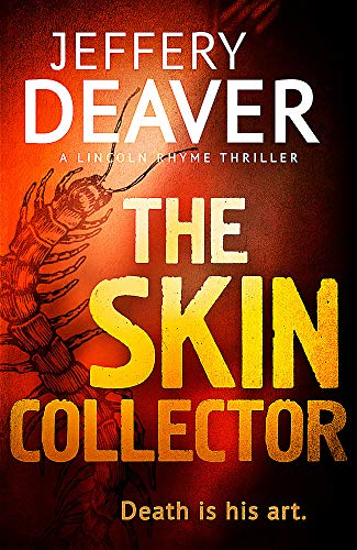 9781444757453: The Skin Collector (Lincoln Rhyme Thrillers)