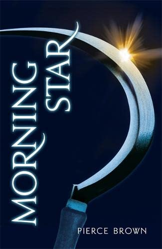 MORNING STAR - RED RISING TRLOGY VOLUME THREE - SIGNED FIRST EDITION FIRST PRINTING: BROWN Pierce
