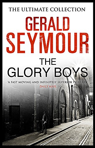 9781444760033: The Glory Boys