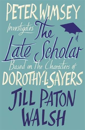9781444760866: The Late Scholar