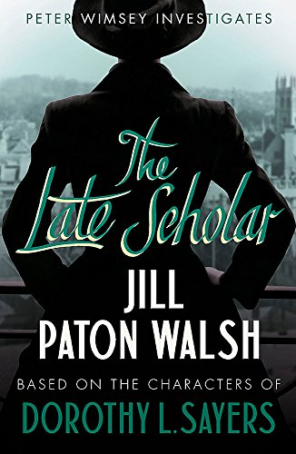9781444760873: The Late Scholar (Lord Peter Wimsey)