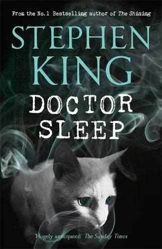 Doctor Sleep (Shining Book 2): King, Stephen