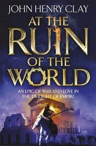 At the Ruin of the World: Clay, John Henry