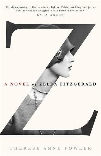 9781444761405: Z: A Novel of Zelda Fitzgerald