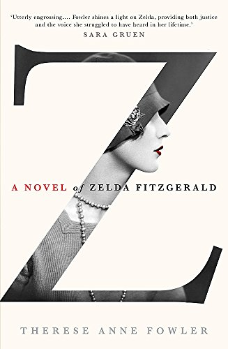 9781444761429: Z: A Novel of Zelda Fitzgerald