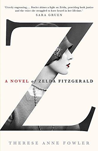 9781444761429: Z: A Novel of Zelda Fitzgerald
