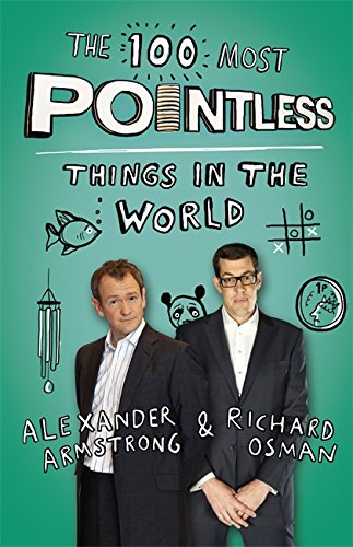9781444762051: The 100 Most Pointless Things in the World: A Pointless Book Written by the Presenters of the Hit BBC 1 TV Show