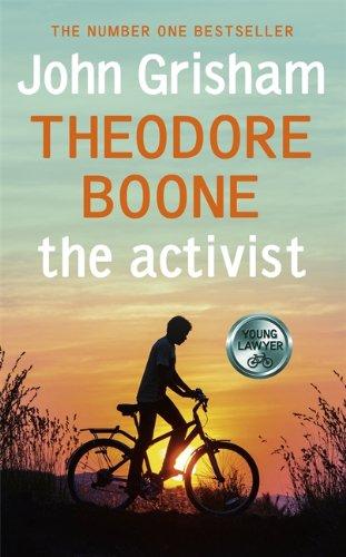 Theodore Boone: The Activist: Hodder & Stoughton Ltd
