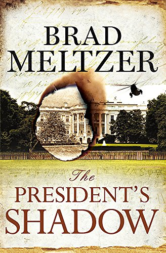 9781444764574: The President's Shadow (The Culper Ring Trilogy)