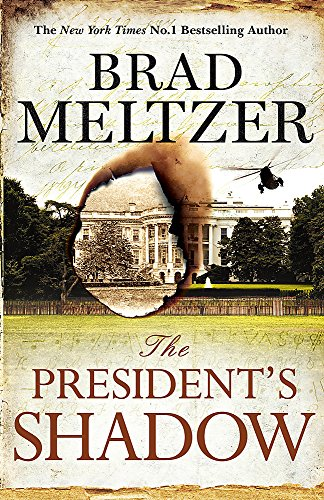 9781444764581: The President's Shadow: The Culper Ring Trilogy 3