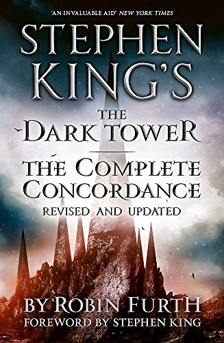9781444764697: Stephen King's The Dark Tower: The Complete Concordance: Revised and Updated
