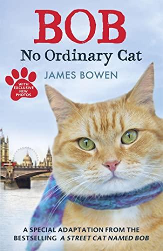 9781444764901: Bob: No Ordinary Cat