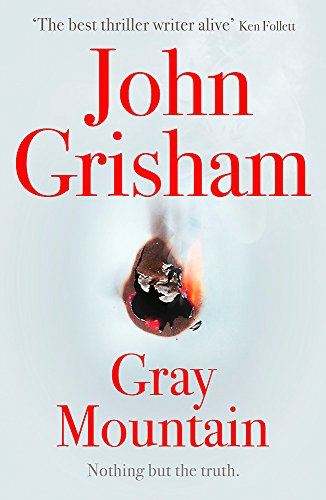 GRAY MOUNTAIN - LIMITED SIGNED FIRST EDITION FIRST IMPRESSION