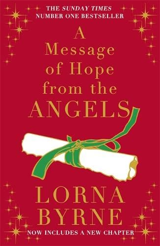 9781444765779: A Message of Hope from the Angels: The Sunday Times No. 1 Bestseller