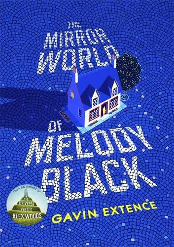 9781444765915: The Mirror World of Melody Black