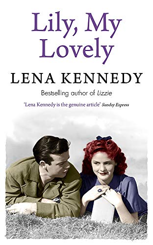 9781444767339: Lily, My Lovely: A tale of forbidden romance against the backdrop of war