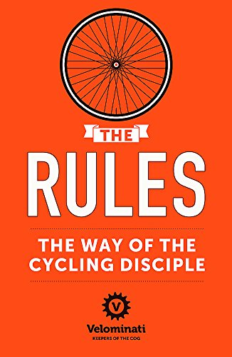 9781444767537: The Rules: the Way of the Cycling Disciple