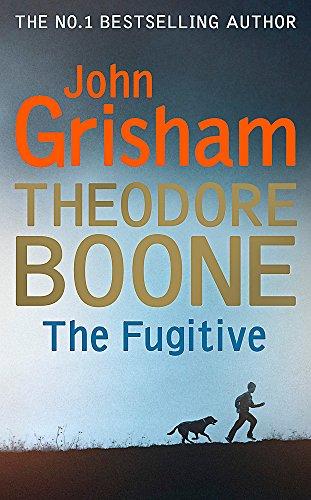 9781444767667: Theodore Boone: The Fugitive
