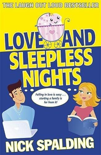 9781444768190: Love...and Sleepless Nights