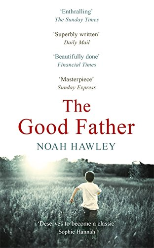 9781444768565: The Good Father