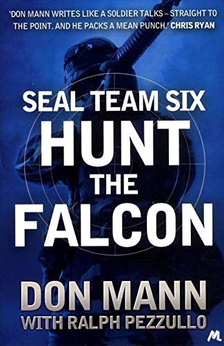 9781444769067: SEAL Team Six Book 3: Hunt the Falcon (Seal Team Six 3)