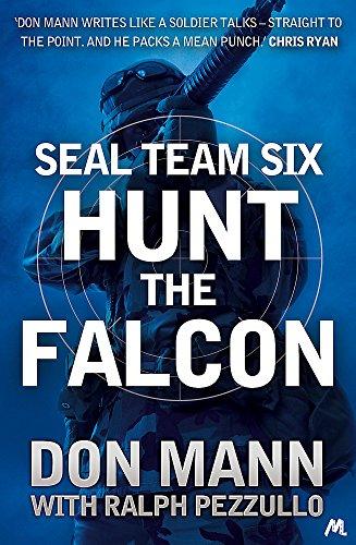 Hunt the Falcon (SEAL Team Six): Ralph Pezzullo, Don Mann &