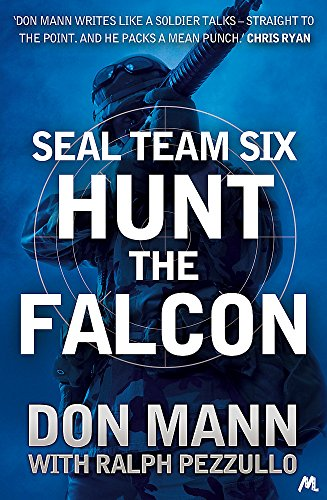 9781444769081: SEAL Team Six Book 3: Hunt the Falcon (Seal Team Six 3)