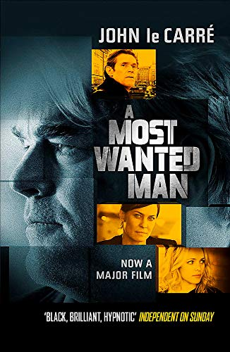 9781444769302: A Most Wanted Man. Film Tie-In