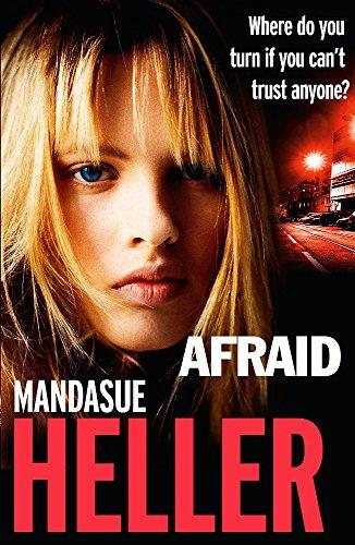 Afraid: Heller, Mandasue