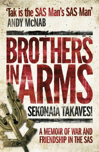 9781444769807: Brothers in Arms: A Memoir of War and Friendship in the SAS