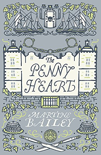 Penny Heart (Paperback): Martine Bailey