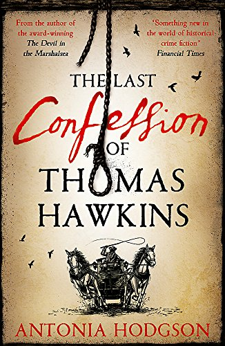 9781444775457: The Last Confession of Thomas Hawkins: Thomas Hawkins Book 2