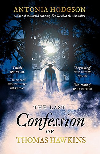 9781444775471: The Last Confession of Thomas Hawkins: Thomas Hawkins Book 2