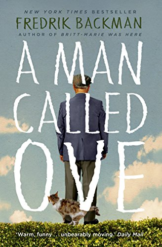 9781444775815: Man Called Ove: The life-affirming bestseller that will brighten your day