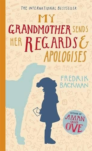 9781444775839: My Grandmother Sends Her Regards and Apologises