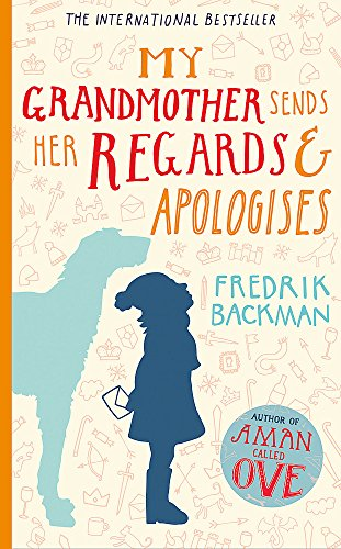 9781444775846: My Grandmother Sends Her Regards and Apologises