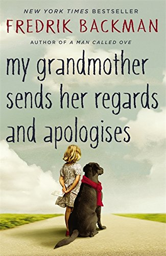 9781444775853: My Grandmother Sends Her Regards and Apologises