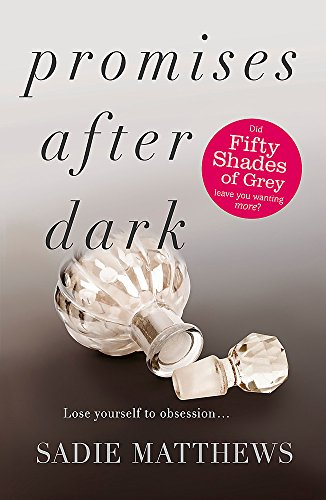 Promises After Dark (After Dark Book 3): Matthews, Sadie