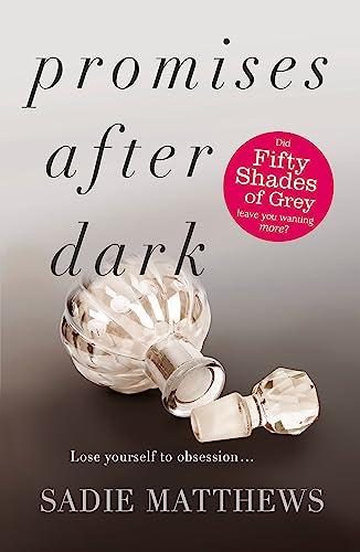Promises After Dark: Bk. 3: Sadie Matthews