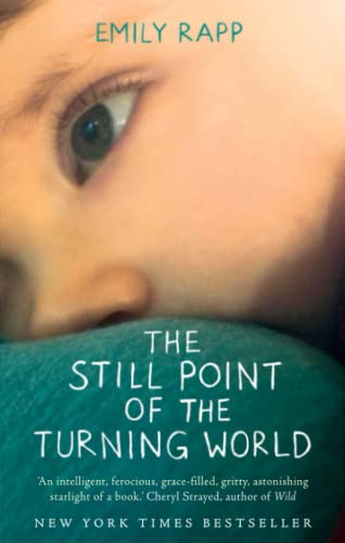 9781444775976: The Still Point of the Turning World