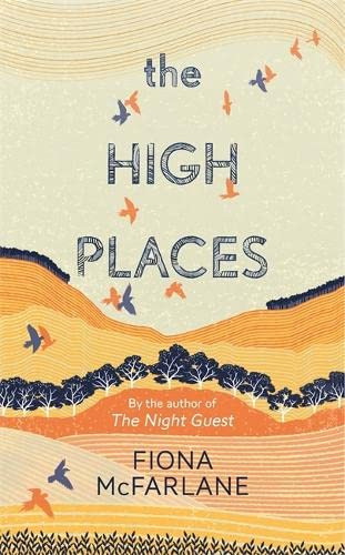 9781444776713: The High Places: Winner of the International Dylan Thomas Prize 2017