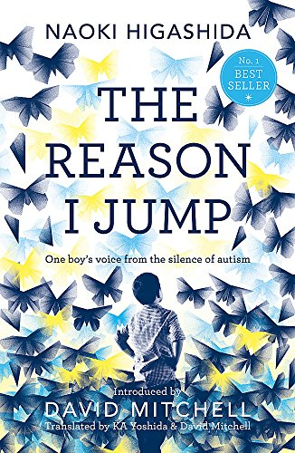 9781444776775: The Reason I Jump: one boy's voice from the silence of autism