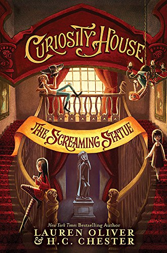 9781444777222: Curiosity House: The Screaming Statue (Book Two)