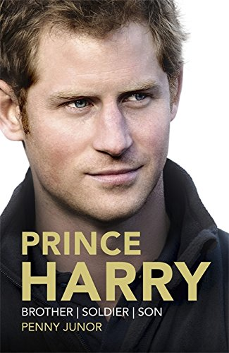 Prince Harry: Brother, Soldier, Son: Junor, Penny