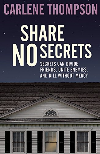 9781444778816: Share No Secrets