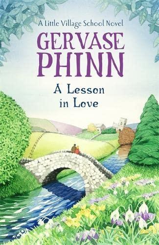 9781444779356: A Lesson in Love: A Little Village School Novel