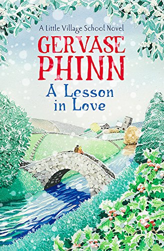 9781444779370: A Lesson in Love (Little Village School)