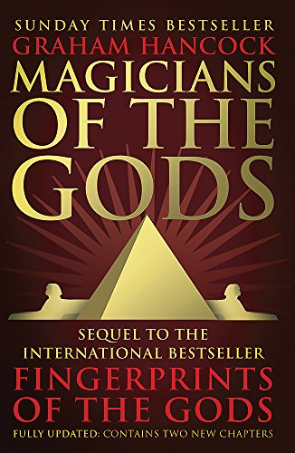 9781444779707: Magicians of the Gods: The Forgotten Wisdom of Earth's Lost Civilisation
