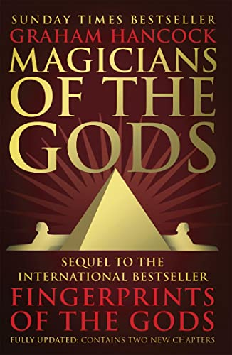 9781444779707: Magicians of the Gods: The Forgotten Wisdom of Earth's Lost Civilisation - the Sequel to Fingerprints of the Gods