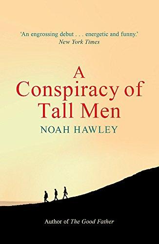 9781444779851: A Conspiracy of Tall Men